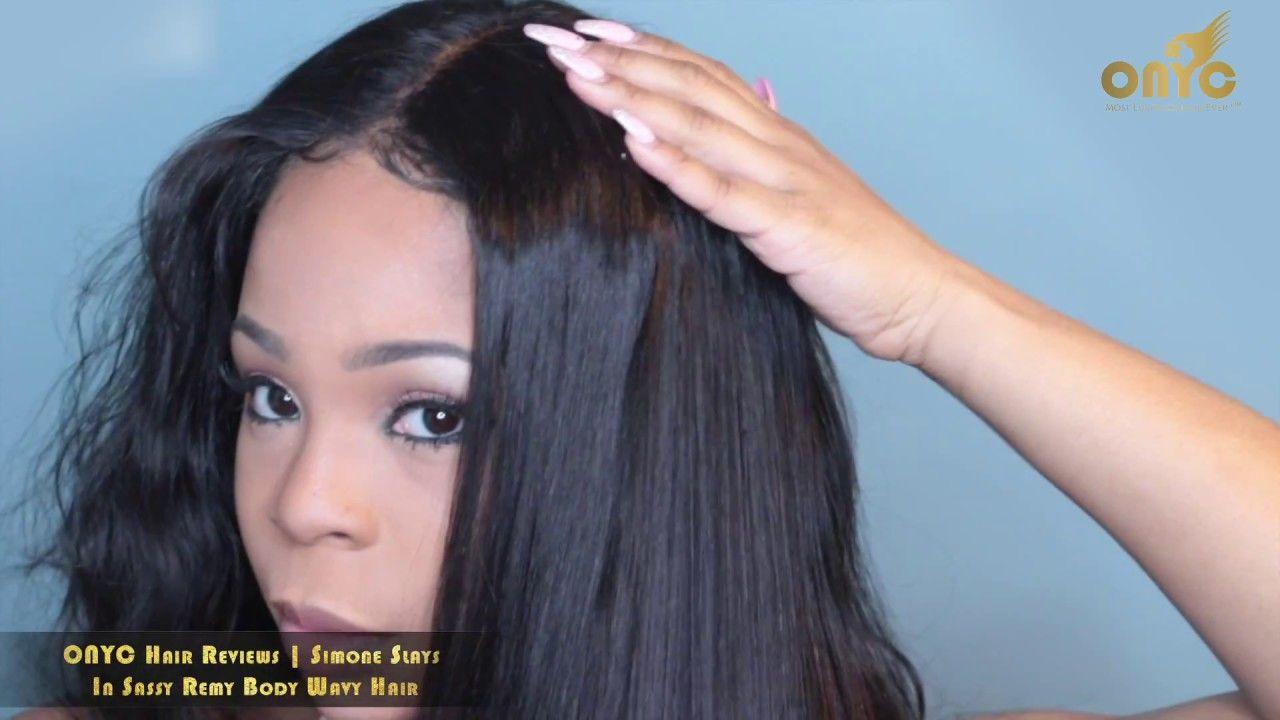 ONYC Hair Reviews Simone Slays In Sassy Remy Body Hair