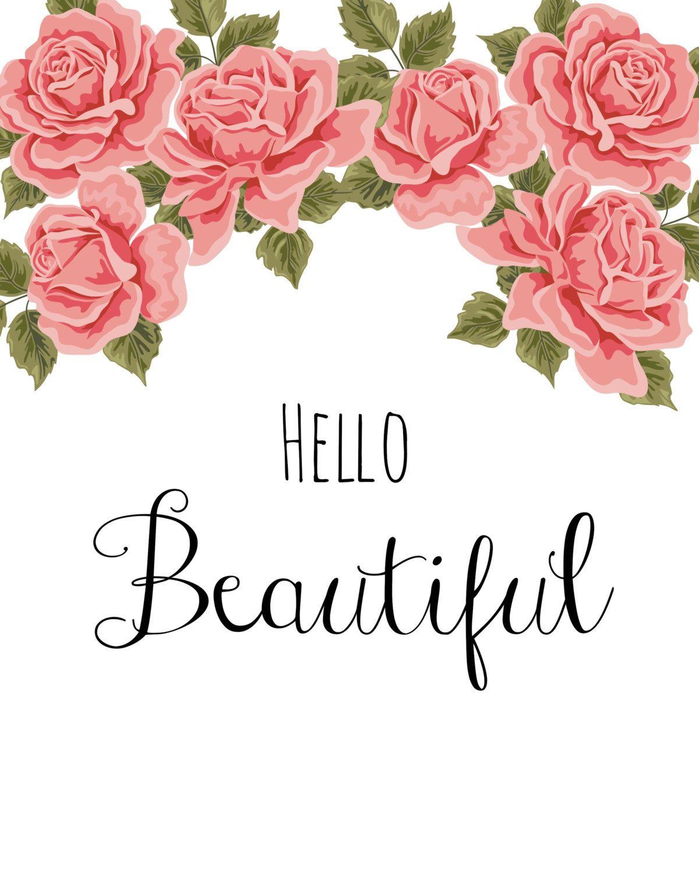 Hello beautiful.   estampas pyl   Pinterest   Decoraciones de hogar ...