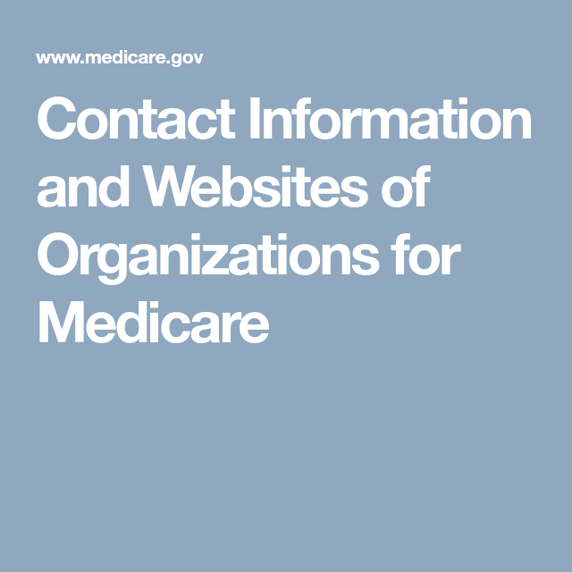Contact Information and Websites of Organizations for