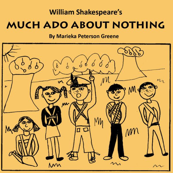 Much Ado About Nothing Kid Love Shakespeare Adaptation School Play Complete Paraphrase Of