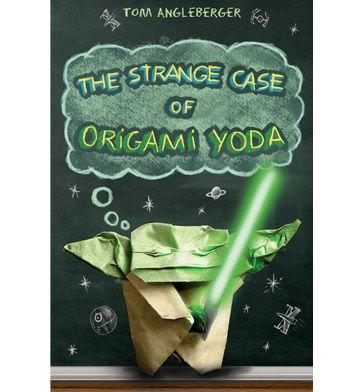 The Strange Case Of Oragami Yoda Origami Yoda Origami Yoda Book Book Humor
