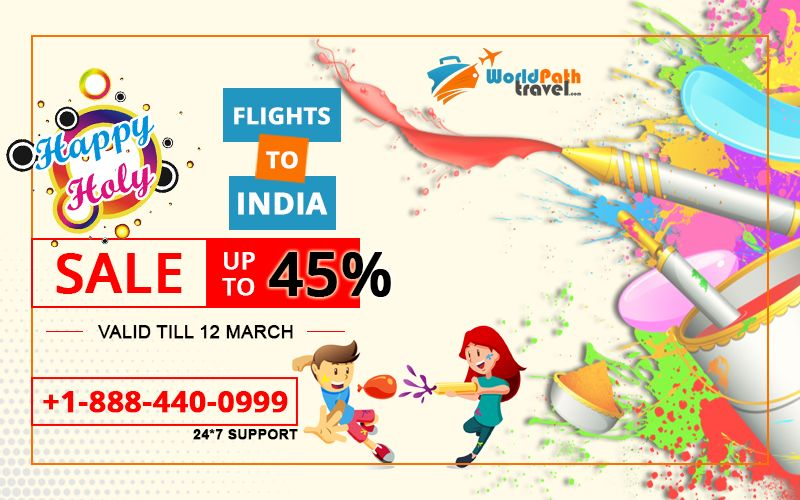 Holi Special Sale is on! Find best flight deals to india on this holi and get upto 45% off on all Flights to India from USA and Canada.   Call: +1-888-440-0999  #cheapflightstoindia #flightstoindia #holiflightdeals #bestdealstoindia #usatoindiaflights #canadatoindiaflights