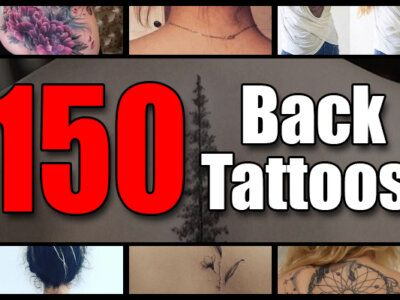150 Back Tattoos for Men and Women – The Body is a Canvas