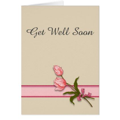 Get Well Wishes with Pink Tulips and Ribbon Card - spring gifts ...