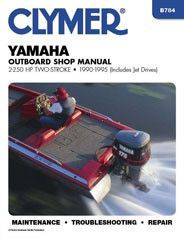 Clymer B784 Service Manual for 1990-95 Yamaha 2-250 HP Two-Stroke Outboards (including Jet Drives)
