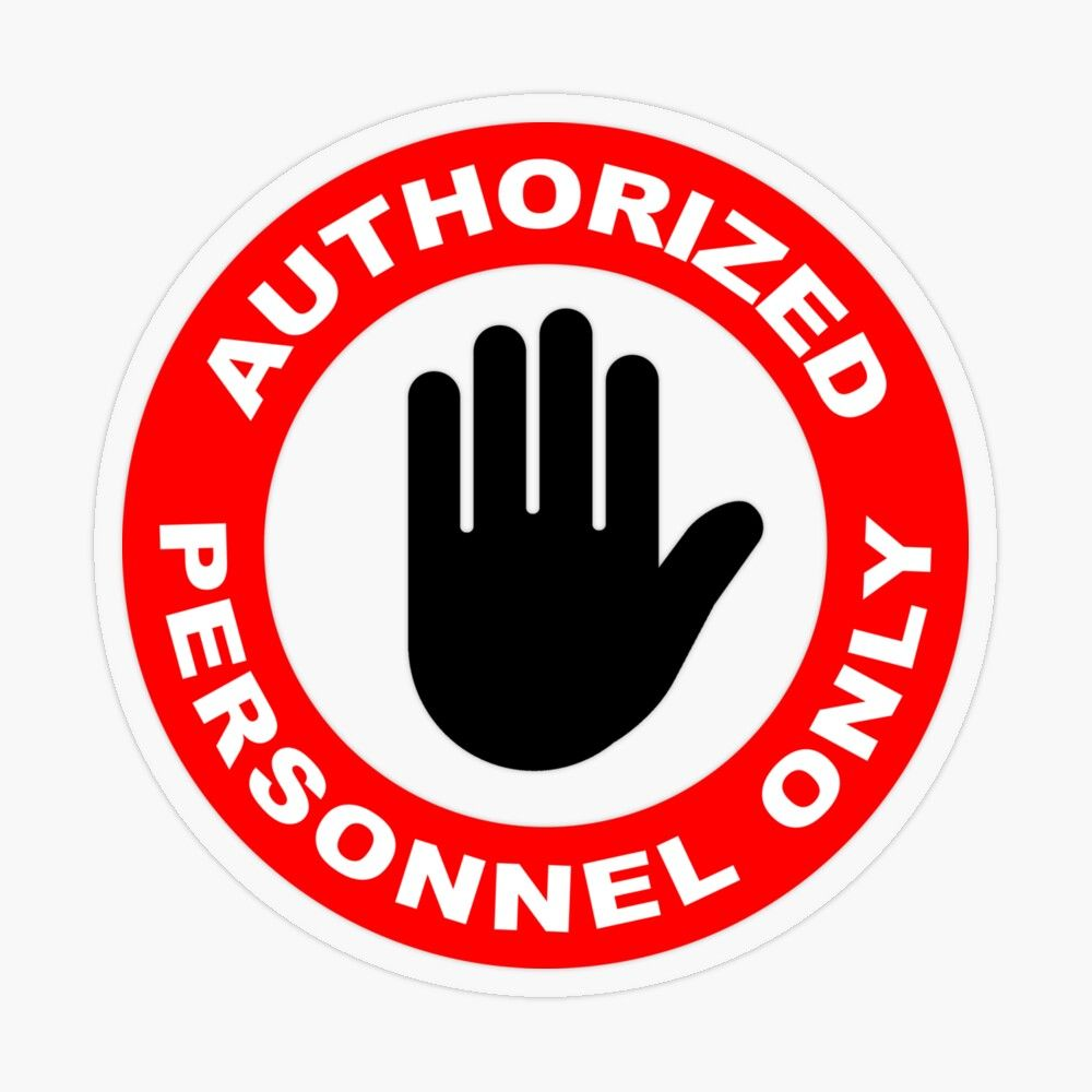 Authorized Personnel Only Transparent Sticker By Fast Designs Authorized Personnel Only Stickers Transparent Stickers