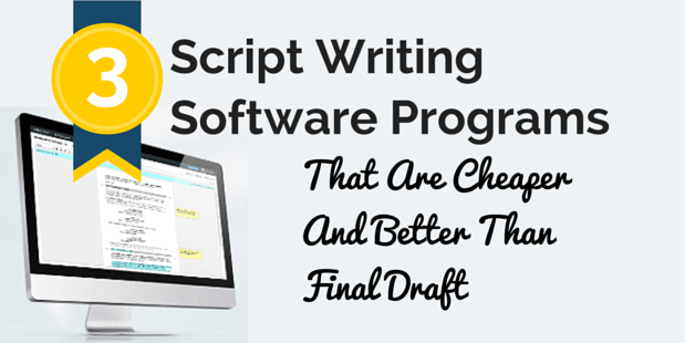 script writing software can be buggy and expensive this script