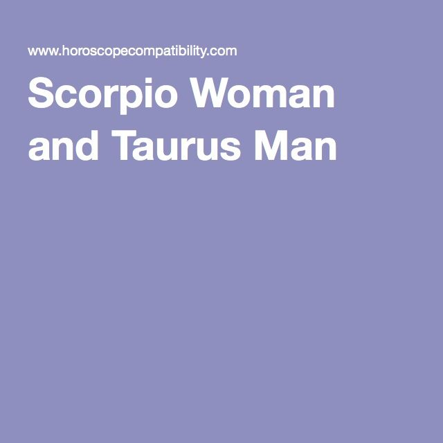 What Zodiac Signs Are Best Compatible With Taurus?