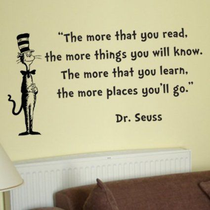 Dr Seuss Cat in the Hat the More That You Read Wall Quote Vinyl Wall ...