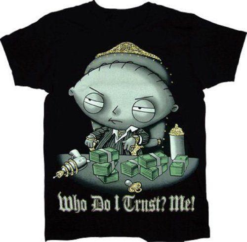 bb8e85e14ee8f Stewie Who Do I Trust? Me! Scarface Sparkle T-Shirt | funny | Family ...