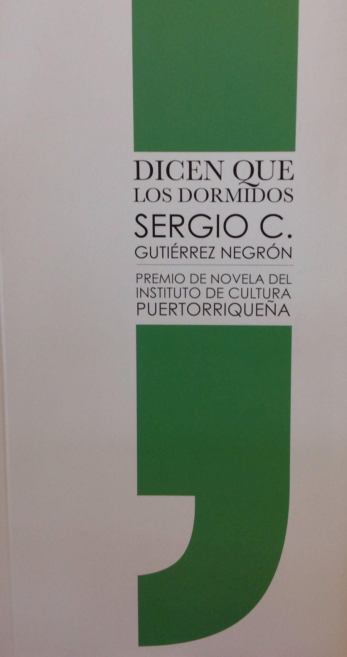 Dicen Que Los Dormidos Sergio C Gutierrez Negron Recomendado Por A Rodriguez Y J J Roriguez