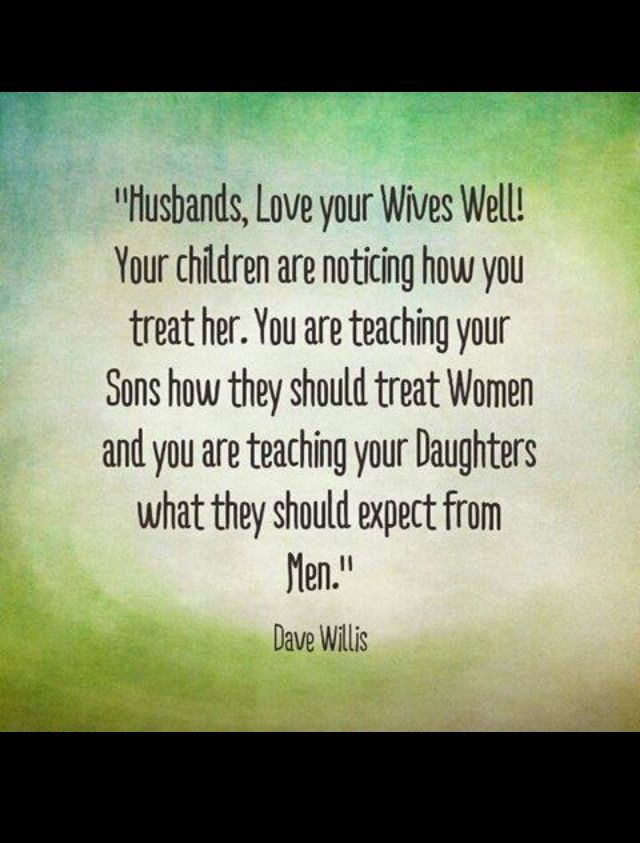 Husbands love your wives!!! | quotes | Love your wife ...