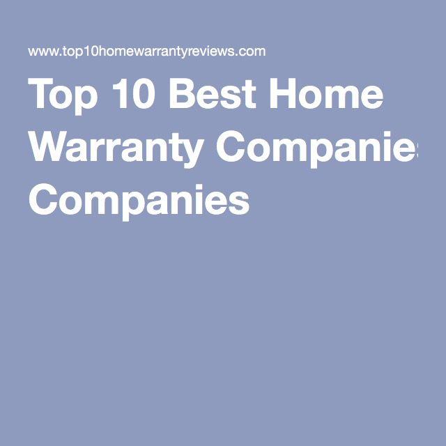 Best 25 Home Warranty Companies Ideas On Pinterest Best