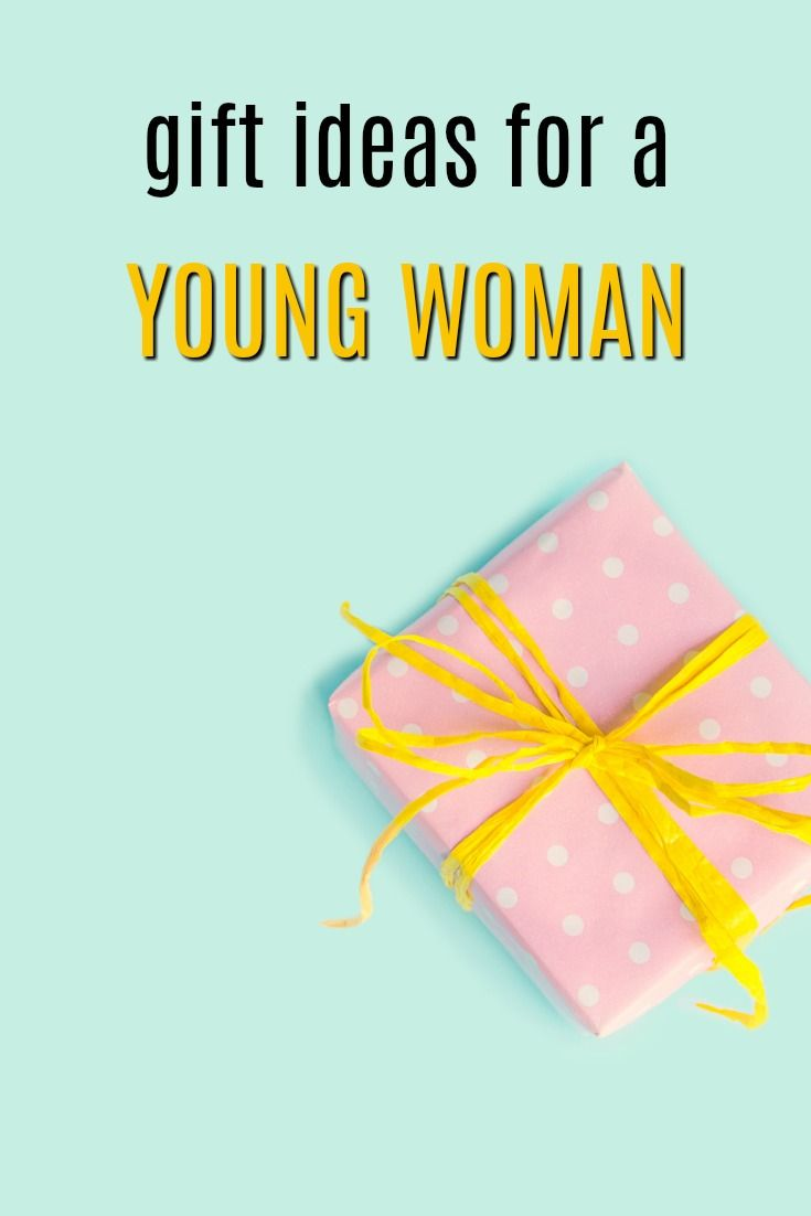 gift ideas for a young woman birthday presents for young women christmas gifts for young women a present for a young woman the perfect thing to gift