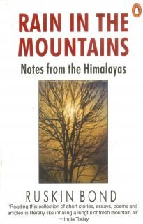 Rain In The Mountains By Ruskin Bond Ruskin Bond Bond Dreaming Of You