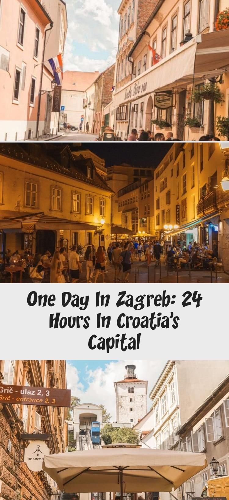 One Day In Zagreb 24 Hours In Croatia S Capital Travel Vacation Holiday Vacation Trips Zagreb Travel