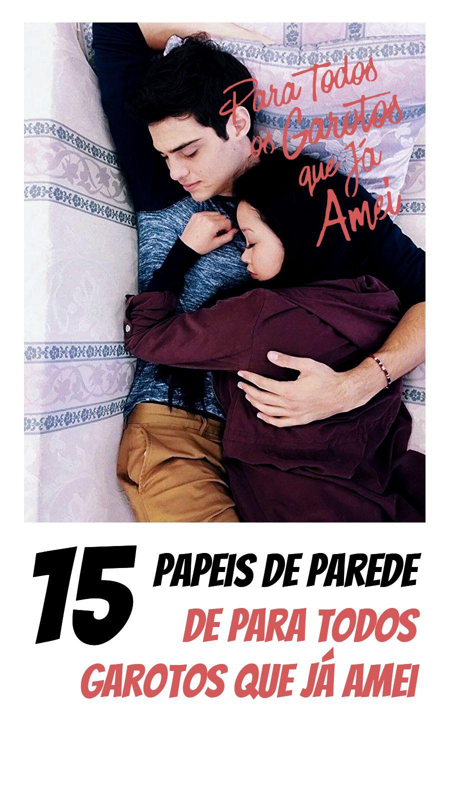 15 Papeis De Parede Filme Para Todos Os Garotos Que Amei