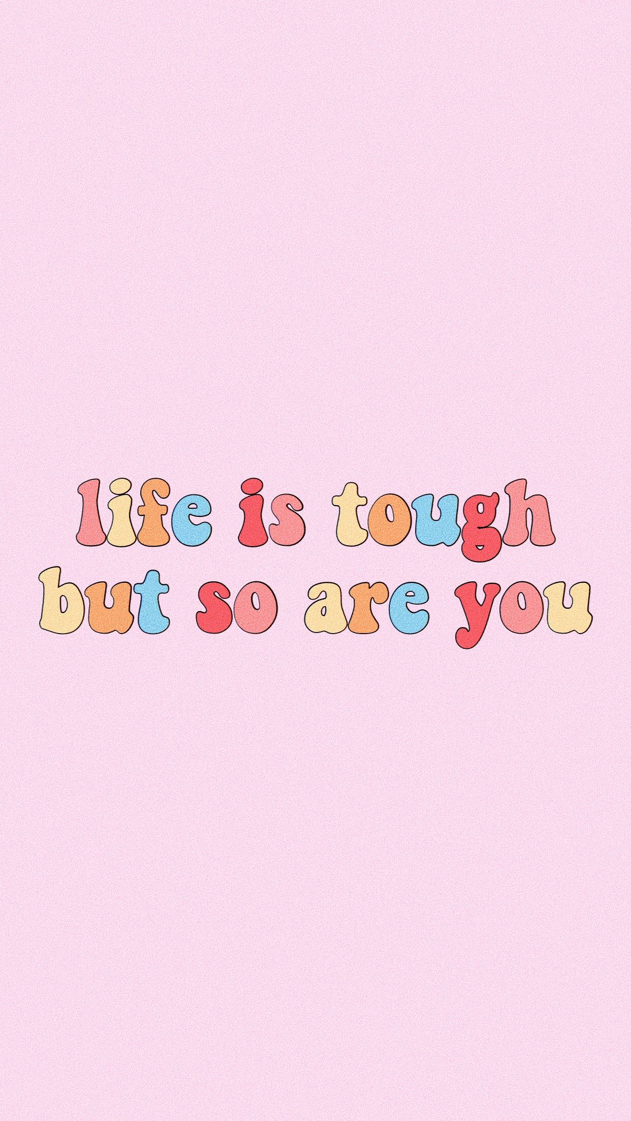 life is tough but so are you quote words inspiration motivation