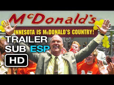 The Founder Trailer Sub Ulado En Espanol Hd Mcdonalds Michael Keaton