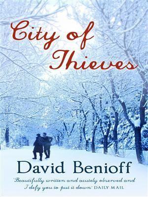 City of Thieves David Benioff
