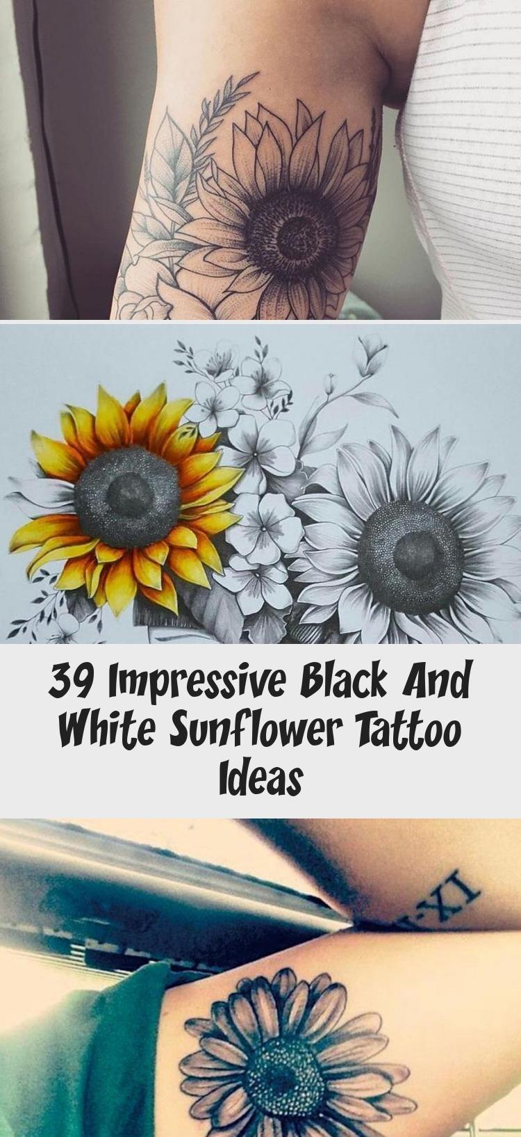 Photo of 39 Impressive Black And White Sunflower Tattoo Ideas – Tattoo   Bineyy.Com