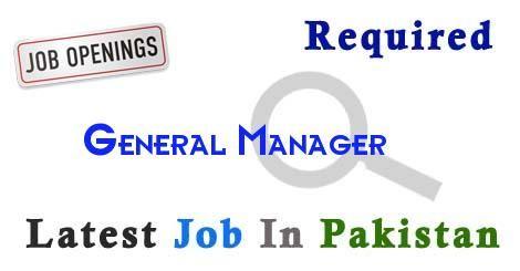 General Manager Job In Karachi PakistanLatest General Manager In