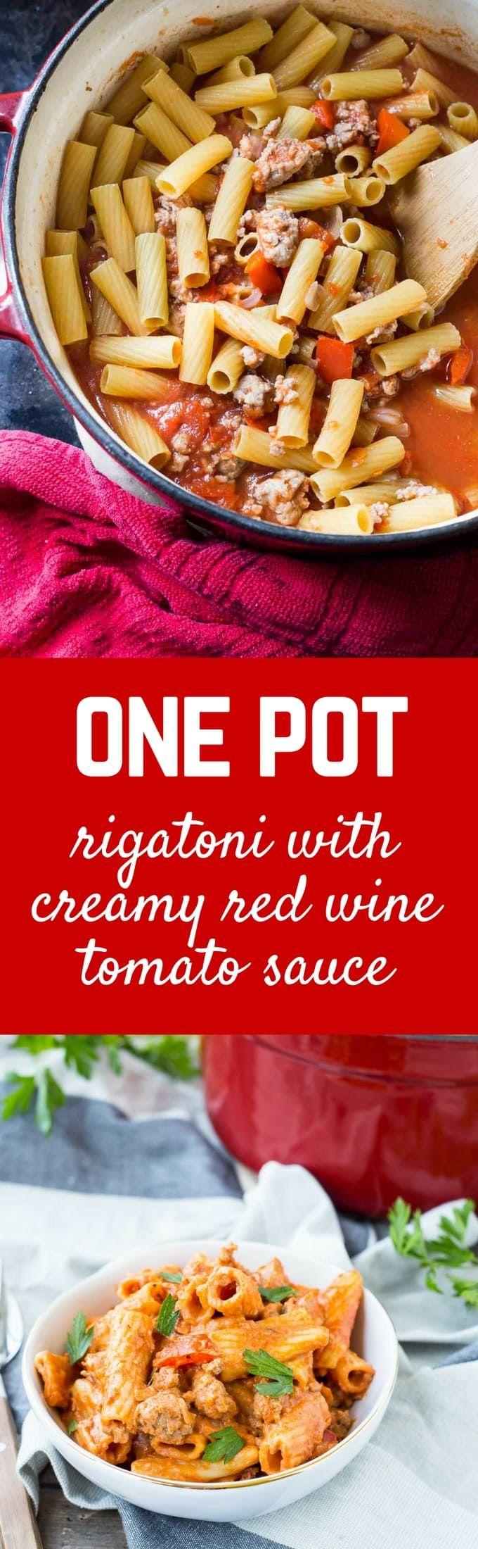 One Pan Rigatoni With Creamy Red Wine Tomato Sauce Recipe Recipes Dinner Dinner Recipes
