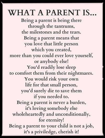 What A Parent Is Quotes Moms Quote Kids Parents Family Quote Family Quotes Children Dads Mommy Quotes Mother Quotes Mom Quotes