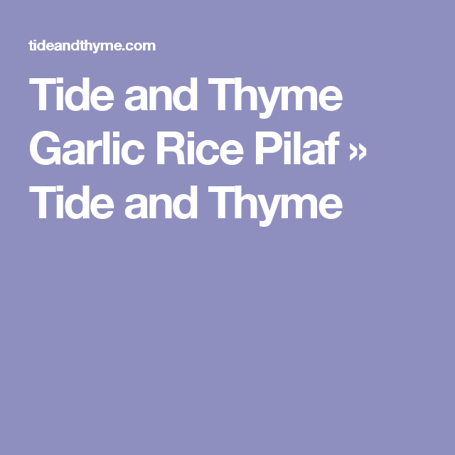 Garlic Rice Pilaf   Recipe   Garlic, Rice, Vegetarian chicken