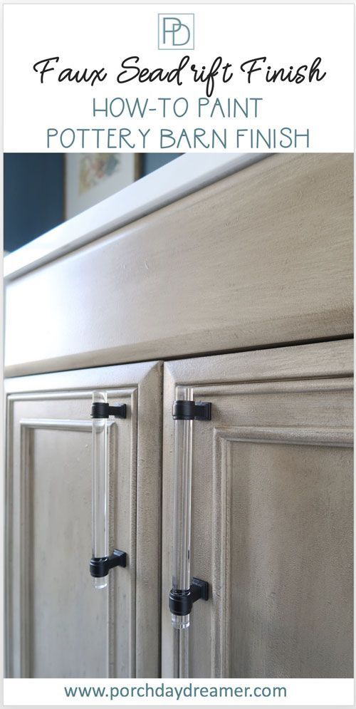 How-to Paint the Pottery Barn Seadrift Finish | Porch Daydreamer