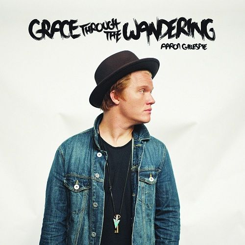 Aaron Gillespie Grace Through The Wandering 2015 Cool Things