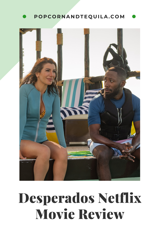 Desperados Netflix Movie Review Desperate For Laughs But Cute In 2020 Netflix Movie New Netflix Movies Netflix