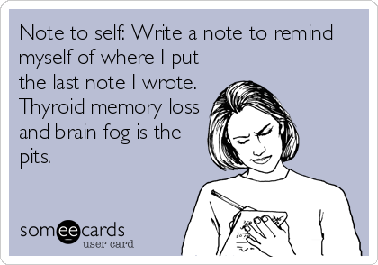Memory Loss and Brain Fog are the common Pits if you are hypothyroid. What other symptoms can you possibly have http://outsmartdisease.com/hypothyroid-symptoms-in-women
