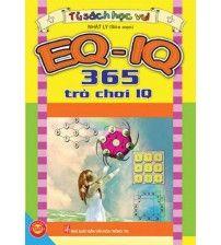 EQ - IQ: 365 Trò Chơi IQ - Nhất Ly - LibVui