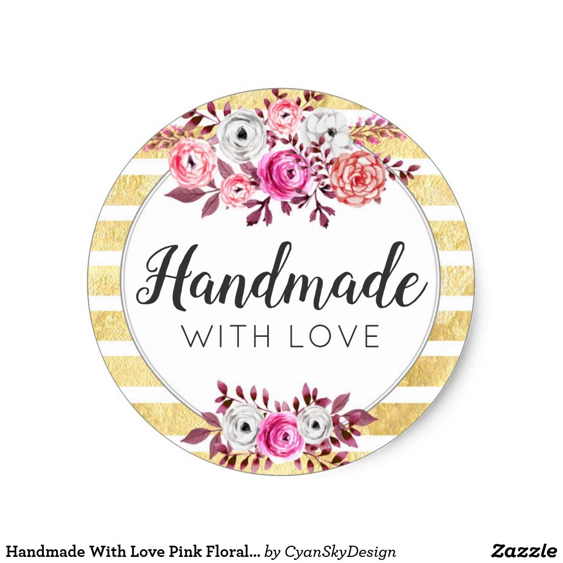 Handmade With Love Pink Floral & Amp Gold Glam Stripe Classic