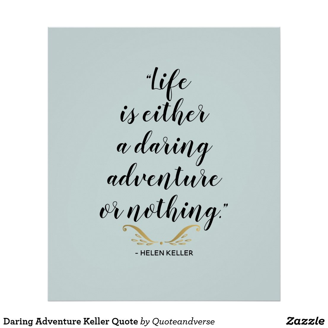 Daring Adventure Keller Quote Poster