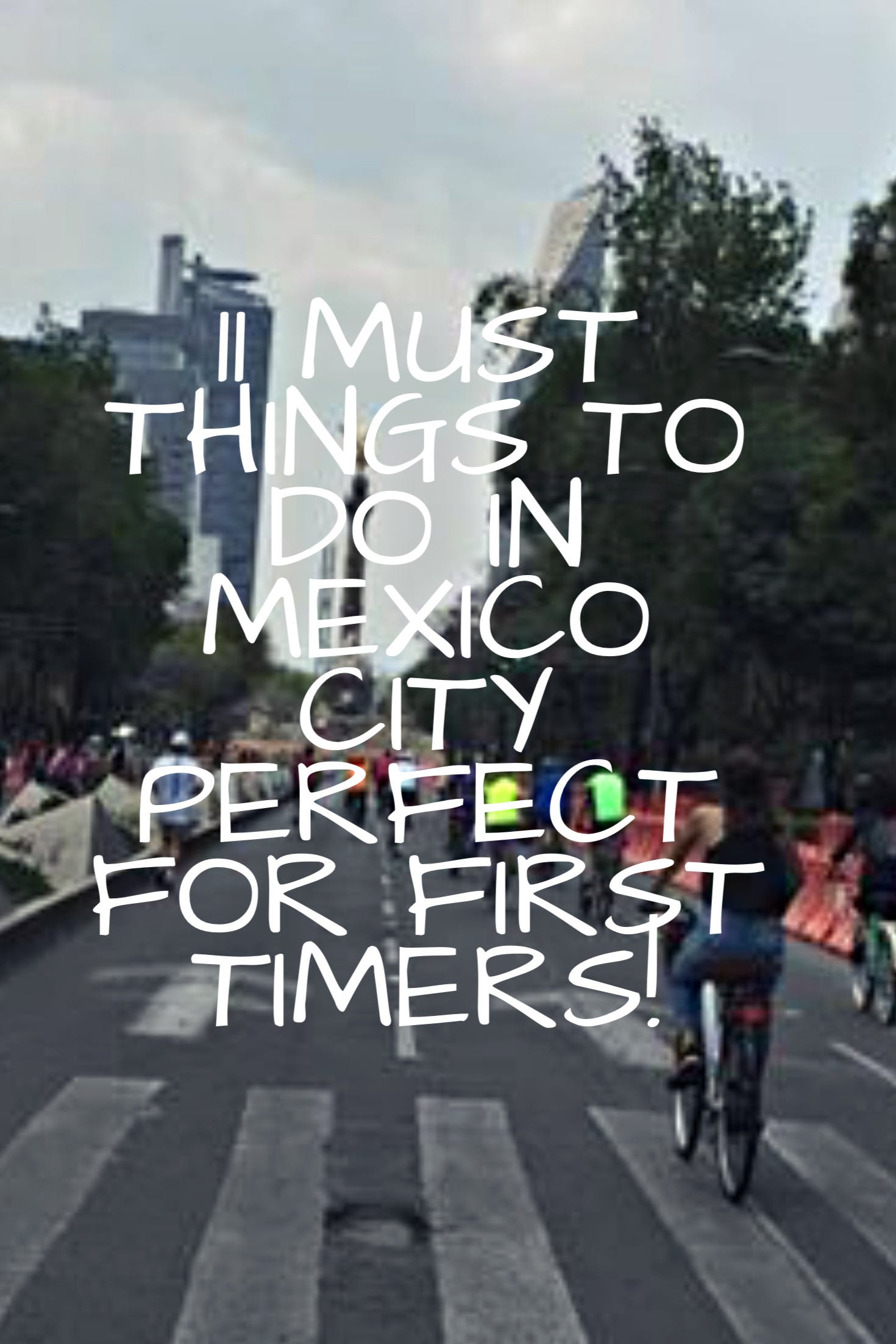 A guide on what to do in Mexico City!!