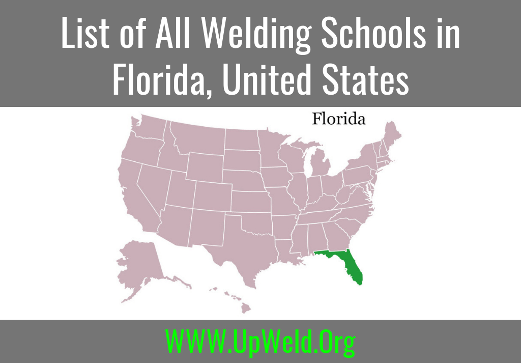 List of All Welding Schools in Florida, United States