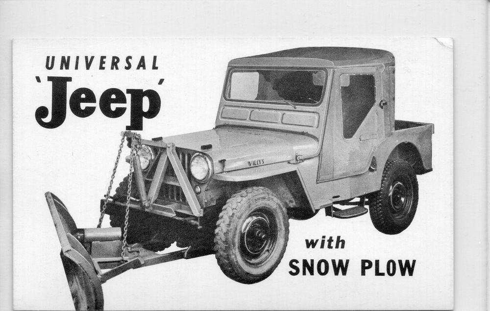 B W Universal Jeep With Snow Plow Willys Overland Sales Service With Images Willys Jeep Snow Plow Custom Jeep Wrangler