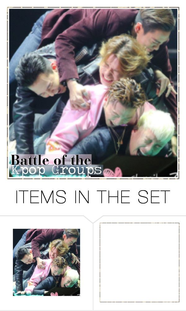 """"""" 20. Battle of the Kpop Groups Audition """" by pinkmon ❤ liked on Polyvore featuring art, bigbang, botkpg and pinkmonbattles"""
