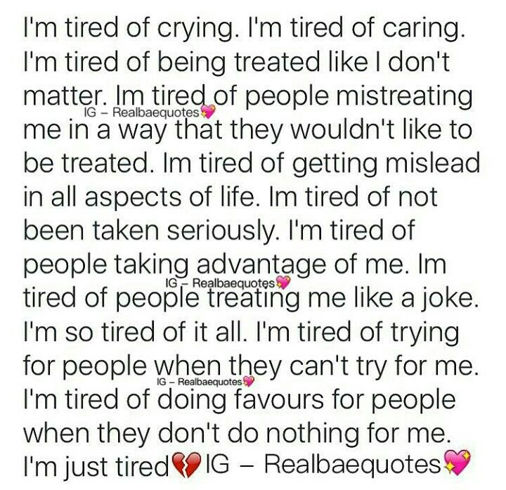 I M Just Tired Man Im Just Tired Tired Quotes Tweet Quotes