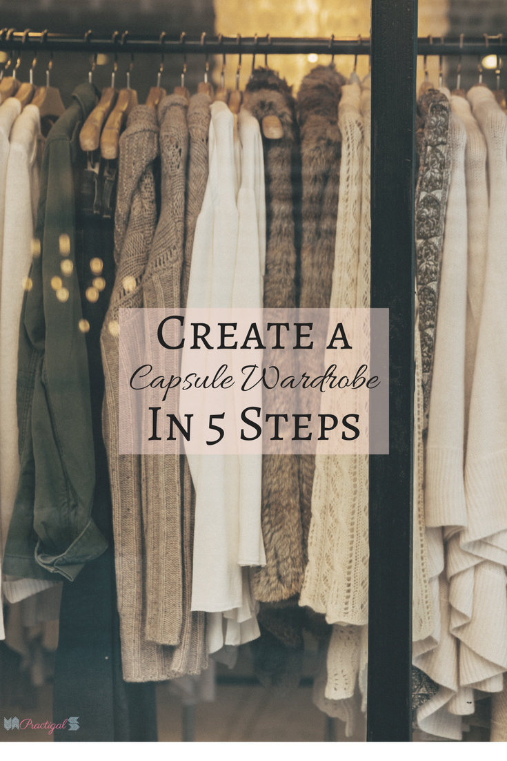 Create A Capsule Wardrobe In 5 Steps