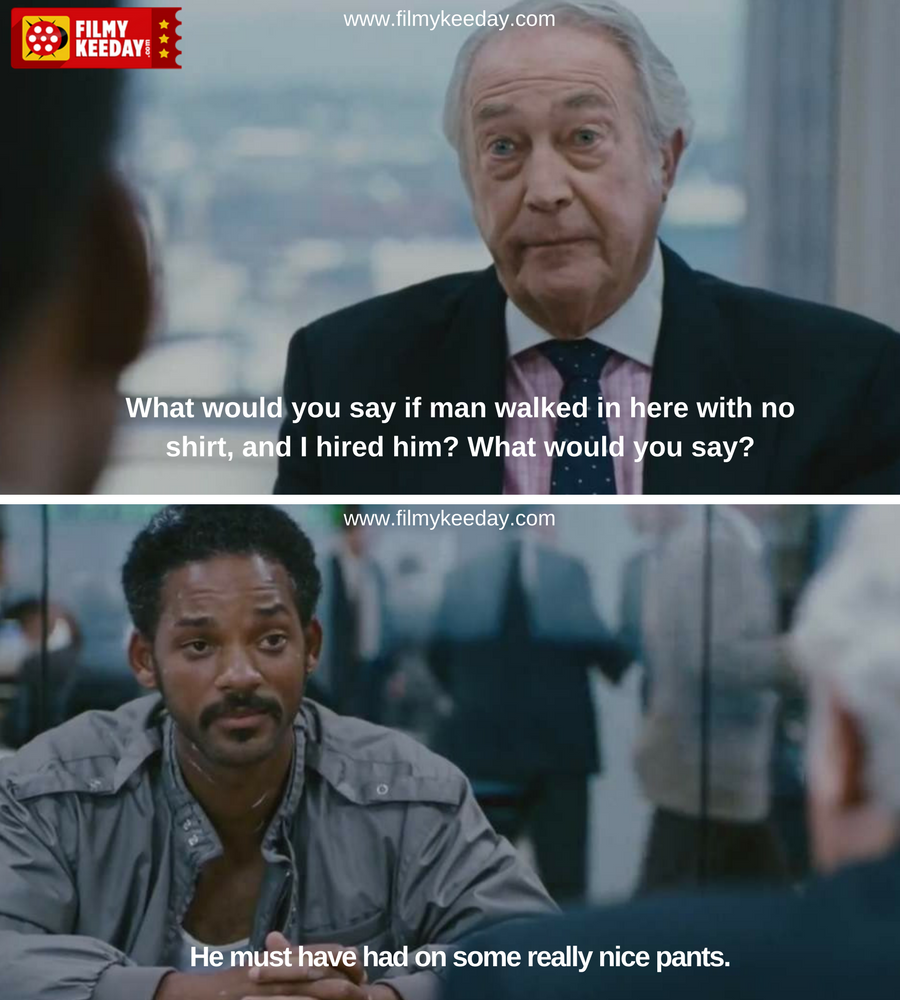 The Pursuit Of Happyness Quotes Dialogues And Memes Hollywood