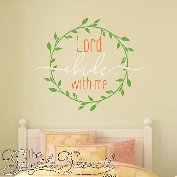 Lord Abide With Me Vinyl Wall Art Decal Bible Verse Beautiful Wall ...