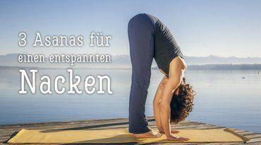 Yoga Fur Schultern Und Nacken Mit Ubungen Yoga Nacken Nacken