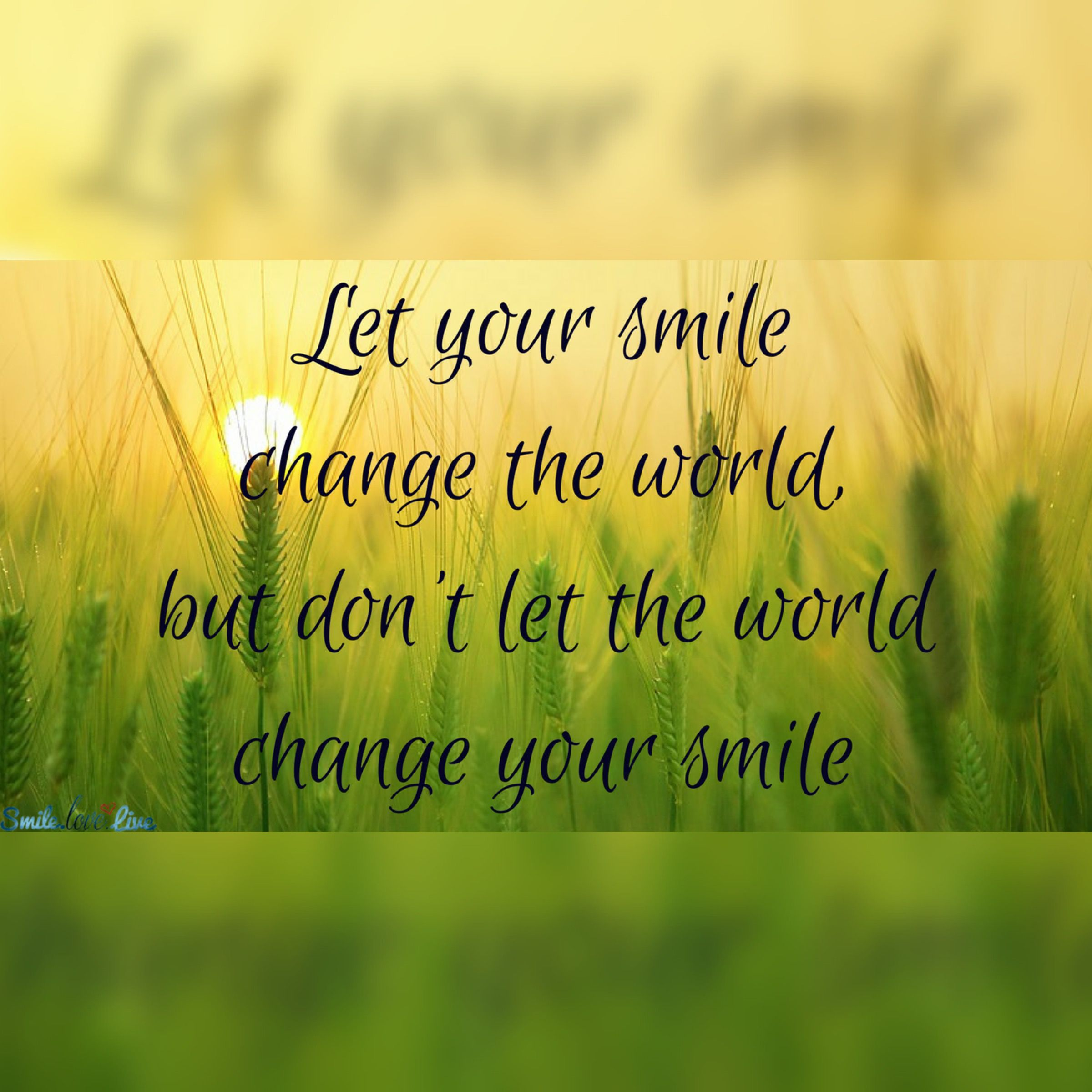 Best Smile In The World Quotes: Let Your Smile Change The World