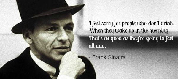 Best Beer Quotes For 2020: Our 13 Favorite Sayings   Frank Sinatra Quotes About Beer