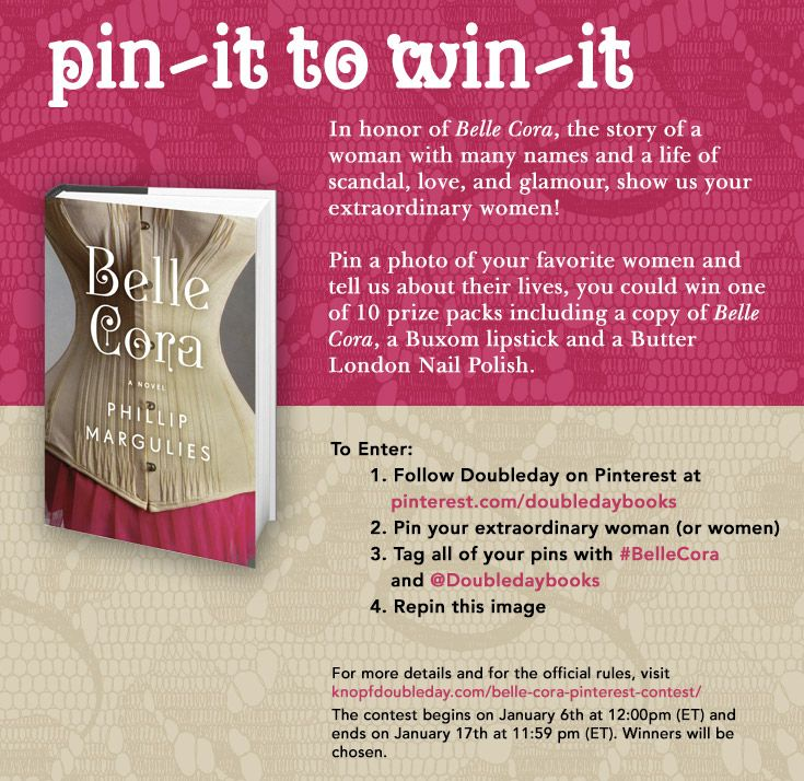 Pin-it to Win-it! Enter to win a copy of Belle Cora, a Buxom Lipstick and Butter London nail polish!    Full Rules Here: knopfdoubleday.com/belle-cora-pinterest-contest/  #PinItToWinIt #BelleCora