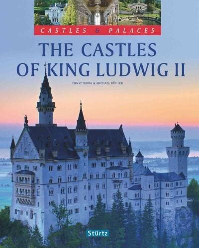 The Castles Of King Ludwig Ii Hardcover Overstock Com Shopping The Best Deals On Europe Neuschwanstein Castle Castle Palace