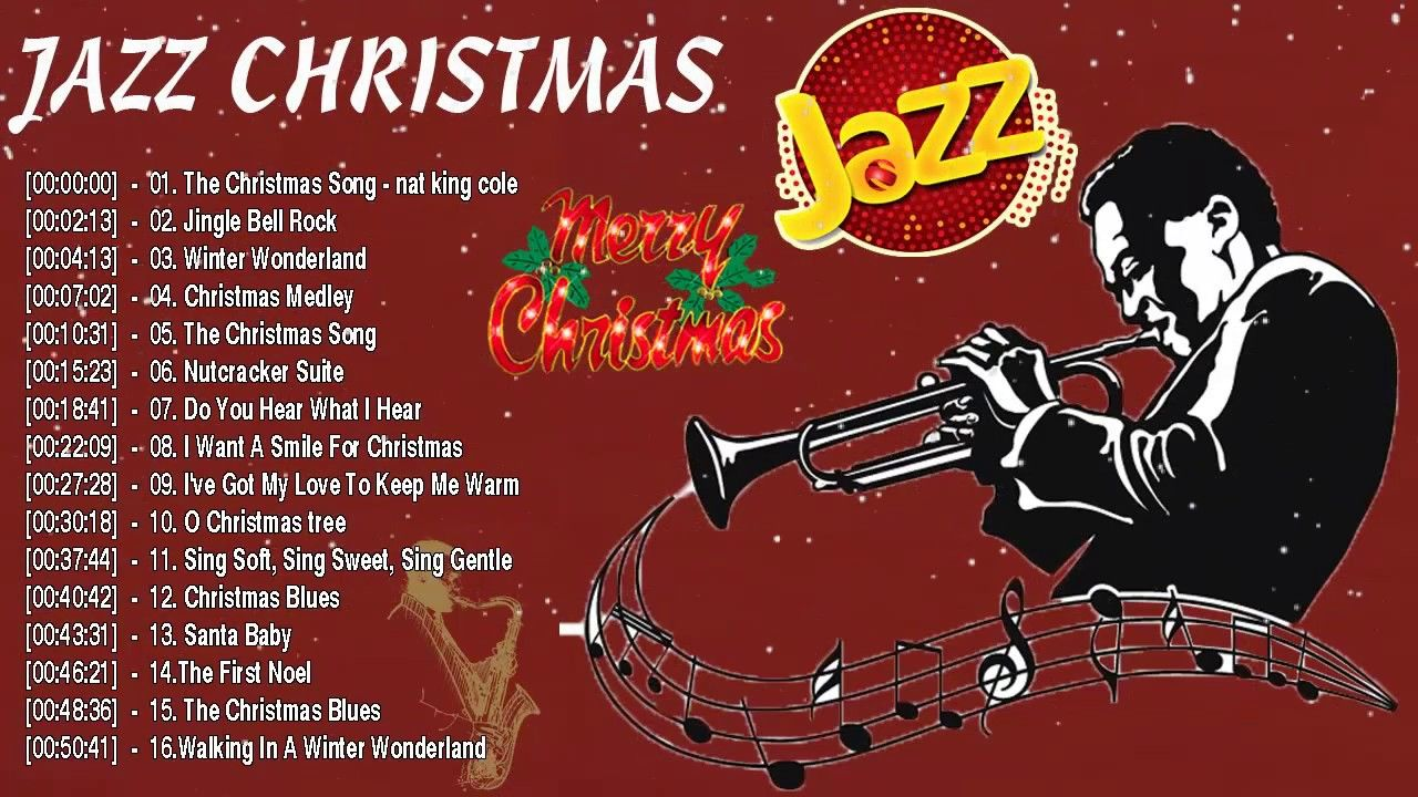 Jazz Christmas Songs Of All Time Best Jazz Christmas